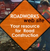 Visit the Road Works web site - your resource for road construction