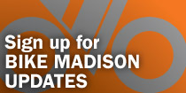 Sign up for Bike Madison Updates