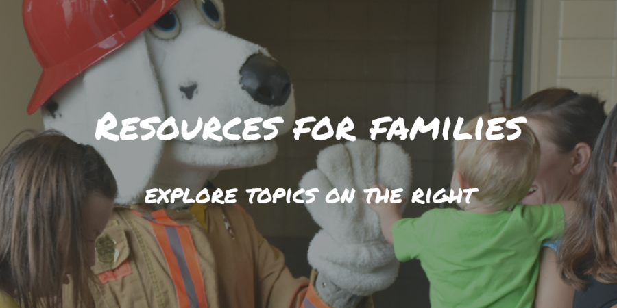 Resources for families - explore topics on the right