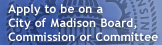 Apply to be on a City of Madison Board, Commission or Committee