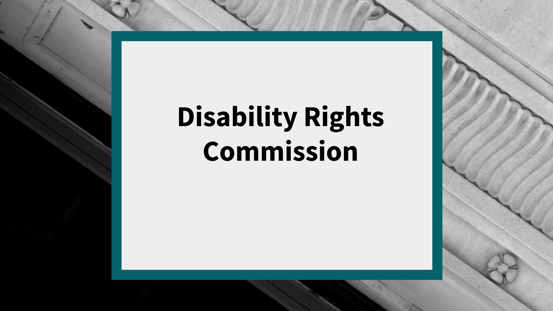 Disability Rights Commission