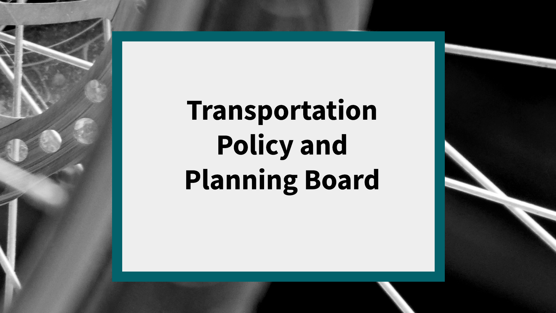 Transportation Policy and Planning Board