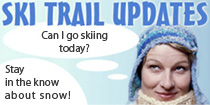 Ski Trail Updates