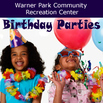 Warner Park Community Recreation Center Birthday Party Packages