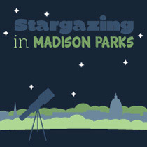 Stargazing in Madison Parks