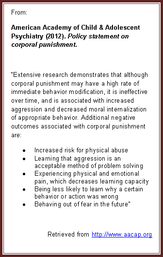American Academy of Child & Adolescent Psychiatry (2012). Policy Statement on corporal punishment.