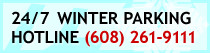 Call the Winter Parking Hotline: 608-261-9111