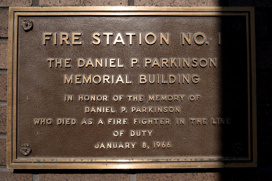 Daniel P. Parkinson Memorial Building - Station 1 is dedicated to the memory of Firefighter Daniel Parkinson, who died in the line of duty in 1966.