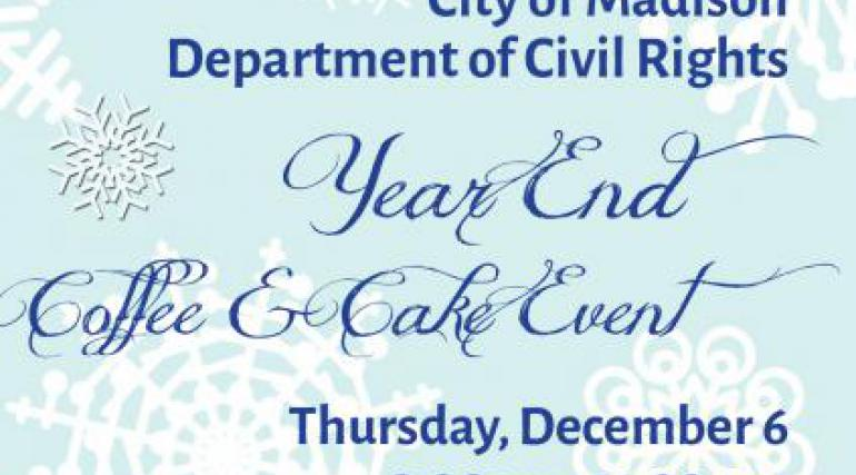 City of Madison Dept of Civil Rights Year End Cake Event
