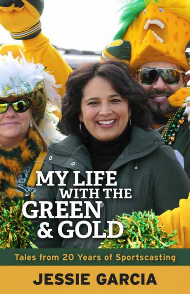 Jessie Garcia's My Life with the Green and Gold