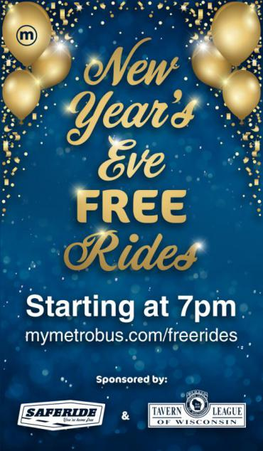 Graphic that says: Free New Year's Eve Rides - Starting at 7 pm