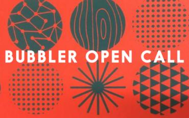 Bubbler Open Call