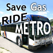 Ride Metro and save gas!