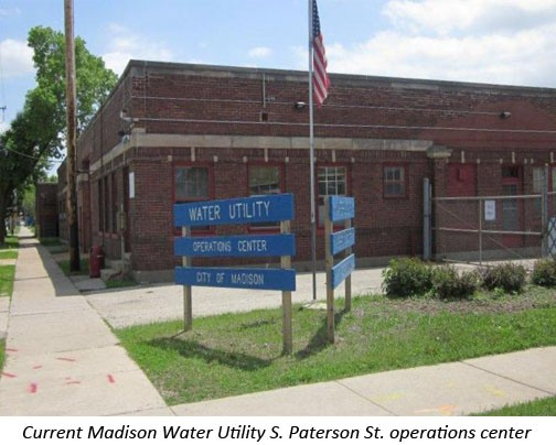 Current Madison Water Utility S. Paterson St. Operation centers
